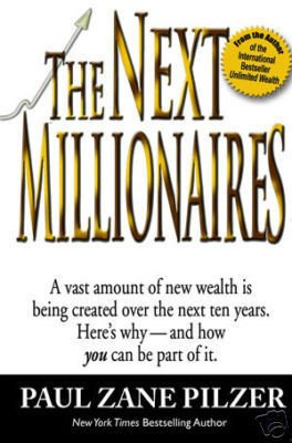 The Next Millionaires Paperback Paul Zane Pilzer MLM