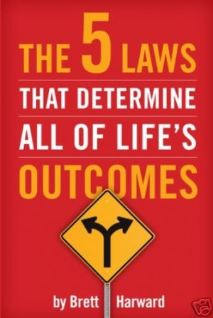 The 5 Laws That Determine All of Life's Outcomes Book