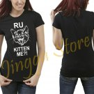 R U Kitten Me Women's Black T Shirt