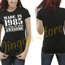 Made in 1985, 30 years of being Awesome Women's Black T Shirt