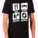 Eat Sleep Design RepeatEat Sleep Design Repeat Men's Black T Shirt