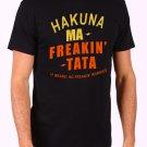 Hakuna Ma FreakinTata Men's Black T Shirt