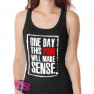 One Day Pain Women's Tank Tops