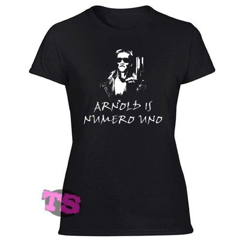 ARNOLD IS NUMERO UNO Women's Black T Shirt
