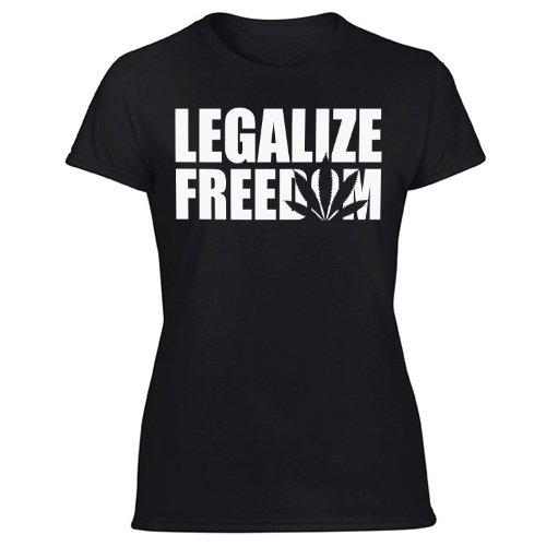 Legalize Freedom T-Shirt Kush Weed Hemp Norml Marijuana It Women's Black T Shirt