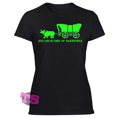 Oregon Trail You Have Died of Dysentery Women's Black T Shirt