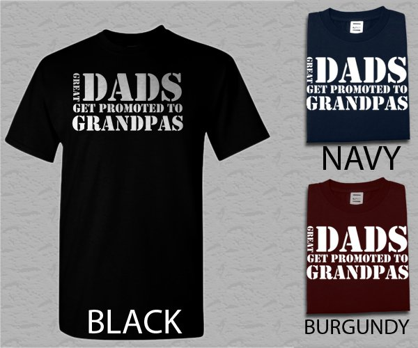 Men T Shirt Great Dads Get Promoted To Grandpa Dad Fathers Day Tee Adult T-Shirt