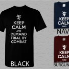 Men T Shirt Keep Calm and Demand Trial By Combat Adult T-Shirt S - XXL