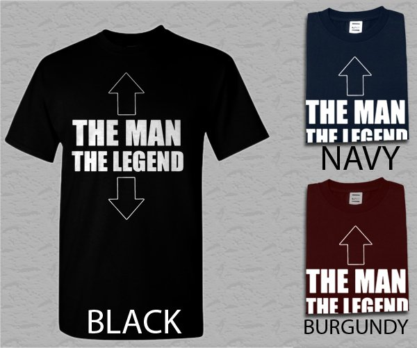 Men T Shirt The Man The Legend Funny Novelty Inappropriate Adult T-Shirt S - XXL