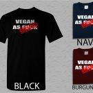 Men T Shirt Vegan As Fxck Adult T-Shirt S - XXL