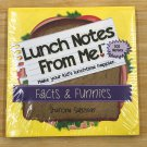 Lunch Notes From Me 101 Facts & Funnies