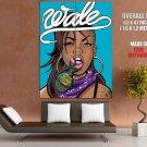 Wale Music Bad Girls Club Art Huge Giant Print Poster