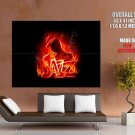 Jazz Music Fire Flames Cool Art Huge Giant Print Poster