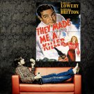 They Made Me A Killer Retro Movie Vintage Huge 47x35 Print Poster