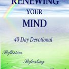 Renewing Your Mind 40 Day Devotional