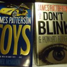 TOYS(2011) & DON'T BLINK(2010)  BY JAMES PATTERSON .....HARDCOVER...1ST EDITION
