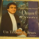 "GOSPEL MUSIC IN SPANISH...""DANIEL CANTA...UN TRIBUTO A JESUS""  10 SONG CD"