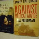 SUNDAY AT TIFFANYS(2008) & AGAINST MEDICAL (2008)  BY JAMES PATTERSON/HARDCOVER