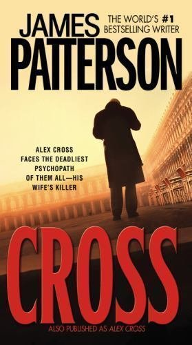 CROSS by James Patterson (2007, Paperback)