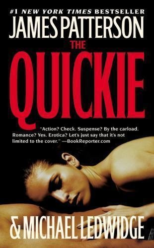 THE QUICKIE  by James Patterson and Michael Ledwidge (2009, Paperback)