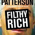 Filthy Rich by James Patterson and John Connolly (2016, Hardcover)