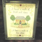 "VINTAGE FRAMED CROSS STITCH SAMPLER-""A HOME IS MADE OF LOVE ALONE"" 15 1/2""TALL"