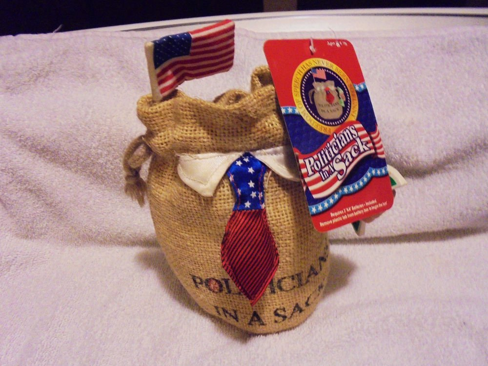 """2001 """"POLITICIANS IN A SACK"""" NOVELTY ..NEW WITH ORIGINAL TAG..FLAG, MONEY, ETC"""