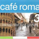 Caf'e Roma, Vol. 3 [Digipak] by Various Artists (CD, 2007, 2 Discs Used)