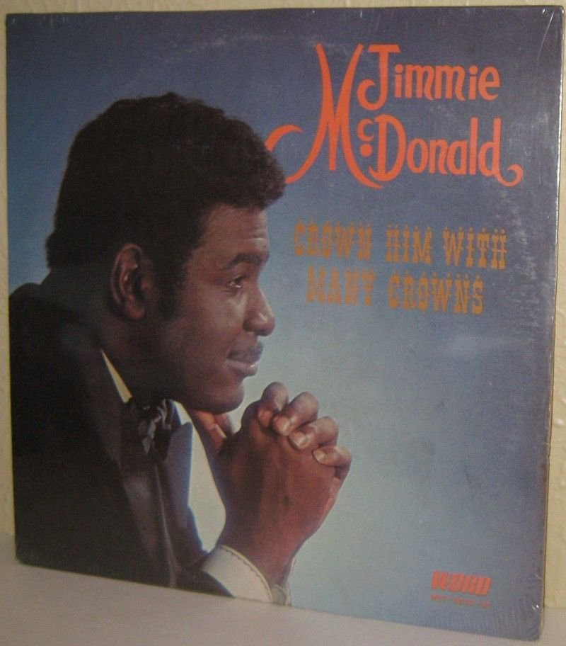 '70s JIMMIE McDONALD Xian Christian LP Crown Him With Many Crowns - STILL SEALED