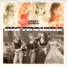 BIG TROUBLE 45 Promo Pic Sleeve Crazy World GIRL GROUP