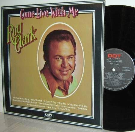 '73 ROY CLARK LP Come Live With Me Ex / M-