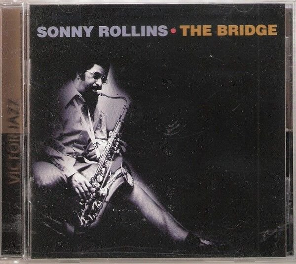 SONNY ROLLINS CD The Bridge Victor Jazz 1996 BMG Direct Edition - Diff Cover Art