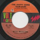 1960's OTIS REDDING 45 The Happy Song (Dum-Dum) / Open The Door Volt 45-163