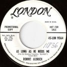 RONNIE ALDRICH WLP 45 As Long As He Needs Me NM