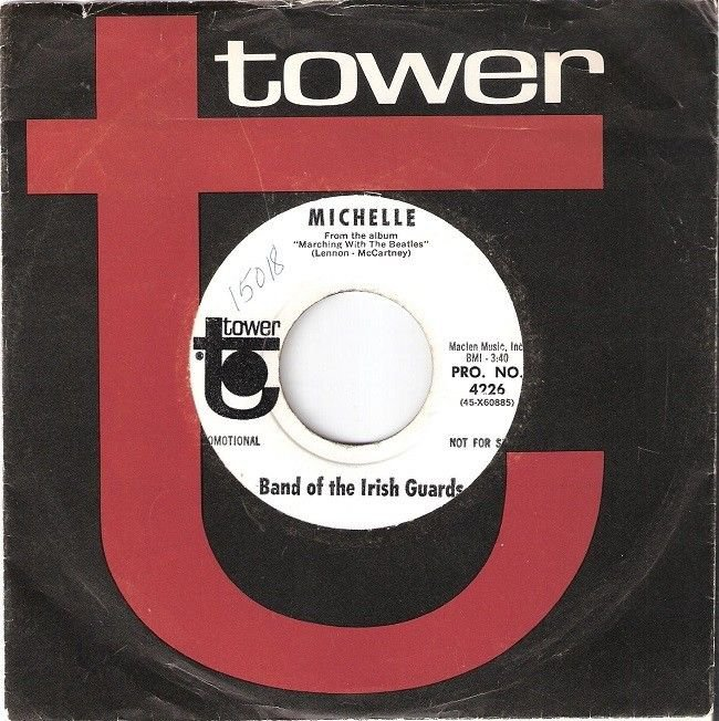 """1966 Band Of The Irish Guards WLP 7"""" 45 MICHELLE / CAN'T BUY ME LOVE (Beatles)"""