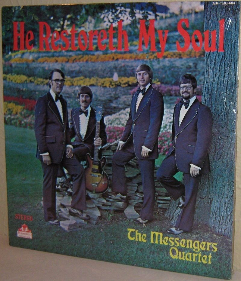 1970s Xian LP THE MESSENGERS QUARTET He Restoreth My Soul NW Ohio STILL SEALED
