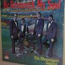 1970s Xian LP THE MESSENGERS QUARTET He Restoreth My Soul NW Ohio STILL SEALED
