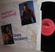 SALLY ROGERS CLAUDIA SCHMIDT LP Closing The Distance M-