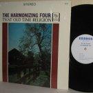 The HARMONIZING FOUR Gospel LP That Old Time Religion M- / VG in Shrinkwrap