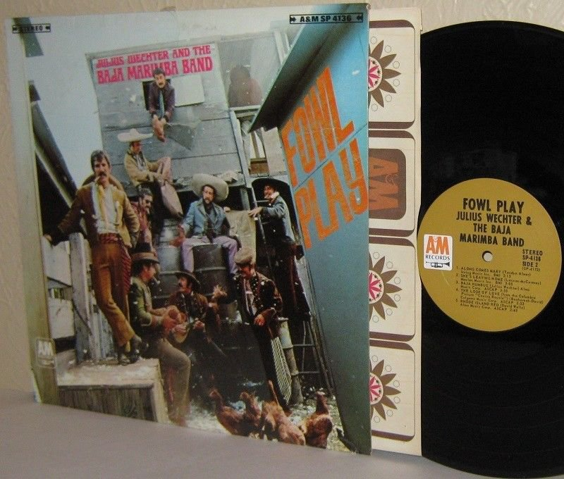 1968 JULIUS WECHTER & The BAJA MARIMBA BAND LP Fowl Play Ex/VG+
