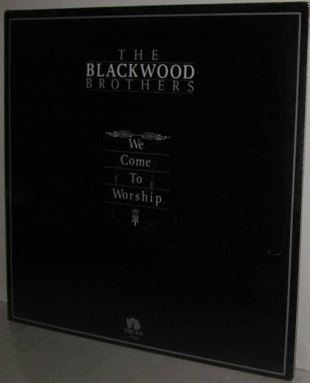 '80 The BLACKWOOD BROTHERS Sealed LP: We Come To Worship