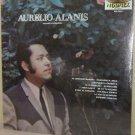 '73 AURELIO ALANIS LP Aguanta Corazon - Still SEALED