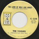 "1967 THE VOGUES 7"" 45 rpm The Land Of Milk And Honey VG+ CO & CE Original"