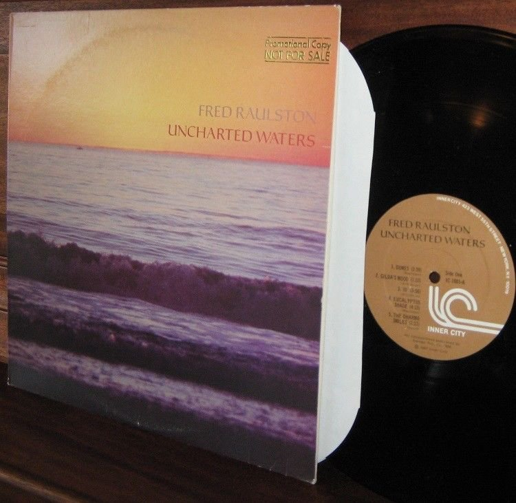 1981 FRED RAULSTON LP Uncharted Waters Promo