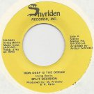"""1978 SPLIT DECISION Soul 7"""" 45 How Deep Is The Ocean / I Keep The Memory"""