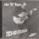 "RARE Rockabilly CD JOHN ""BJ"" ROGERS Tech-No-Colour FRATERNITY-RIVERTOWN 001"