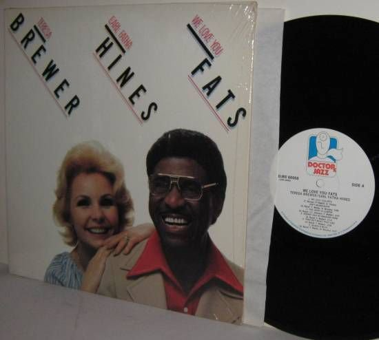 '78 TERESA BREWER & EARL FATHA HINES LP We Love You Fats NEAR MINT in Shrinkwrap