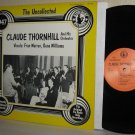 The Uncollected CLAUDE THORNHILL & His Orch. LP 1947 - Hindsight Ex / Ex