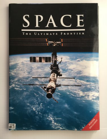 Space: The Ultimate Frontier  , Poster Included(TAJ Big Books) by Michael Sharpe