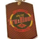 TRU BLOOD TRUE TYPE DRINK GOLD Dog Tag Charm NECKLACE